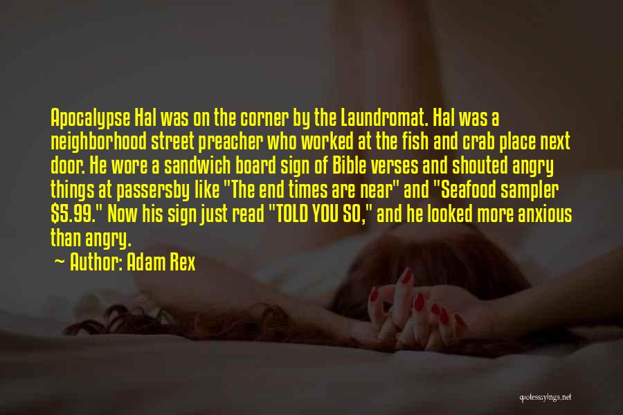 Sign Of The Times Quotes By Adam Rex