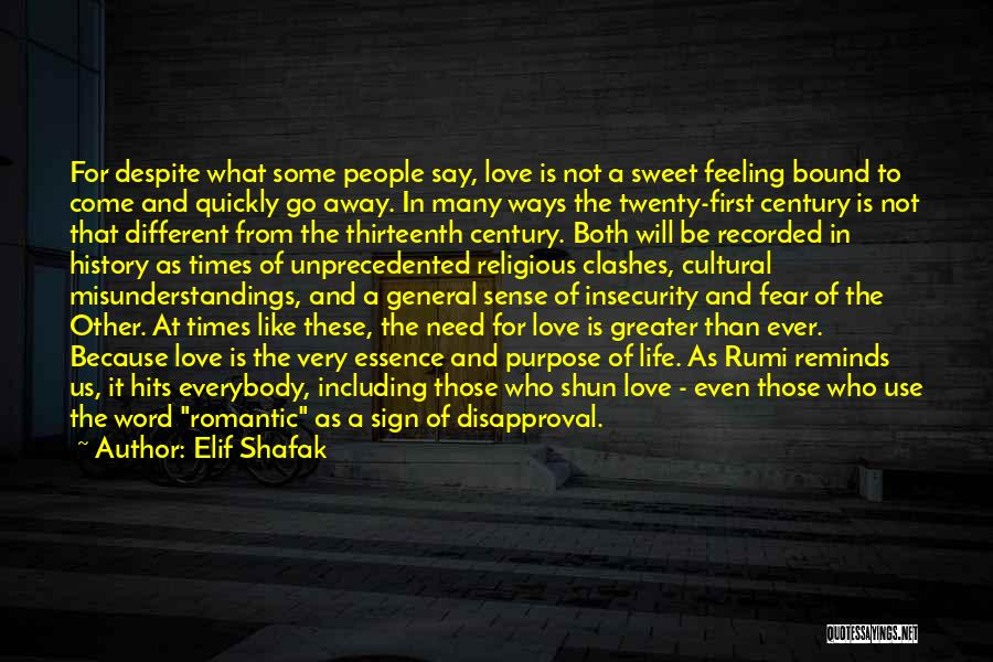 Sign Of The Times Quotes By Elif Shafak