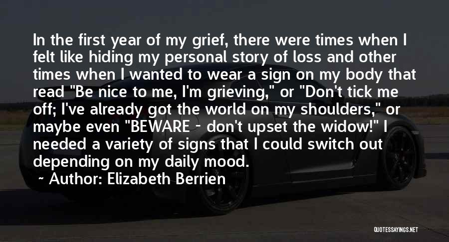 Sign Of The Times Quotes By Elizabeth Berrien