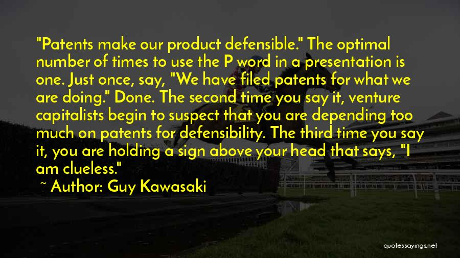 Sign Of The Times Quotes By Guy Kawasaki