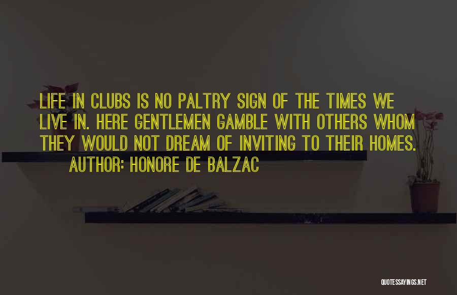 Sign Of The Times Quotes By Honore De Balzac