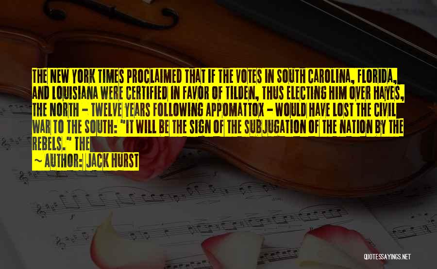 Sign Of The Times Quotes By Jack Hurst