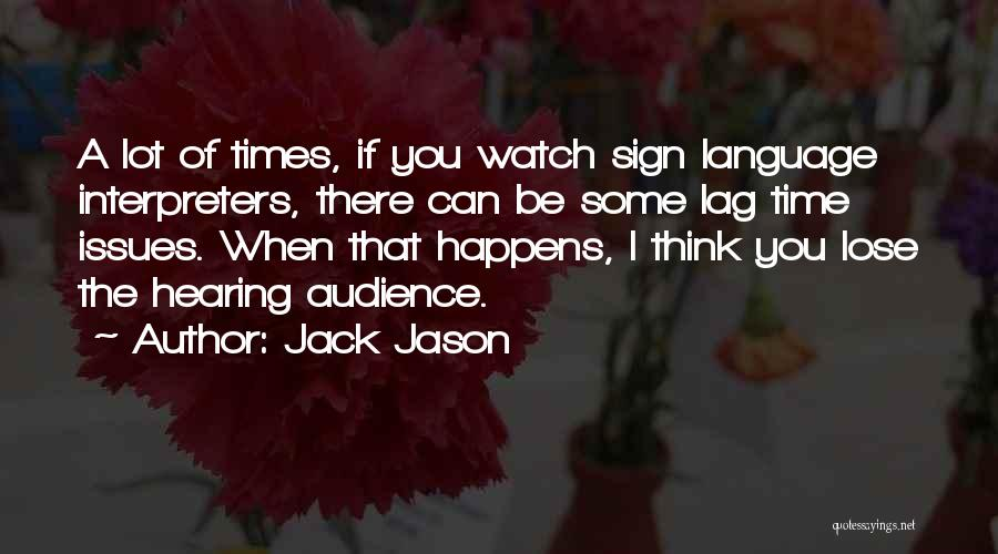 Sign Of The Times Quotes By Jack Jason
