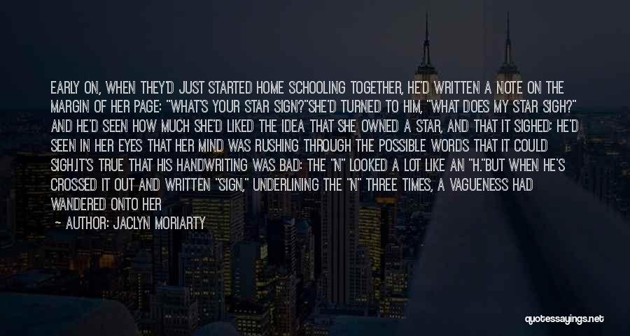 Sign Of The Times Quotes By Jaclyn Moriarty