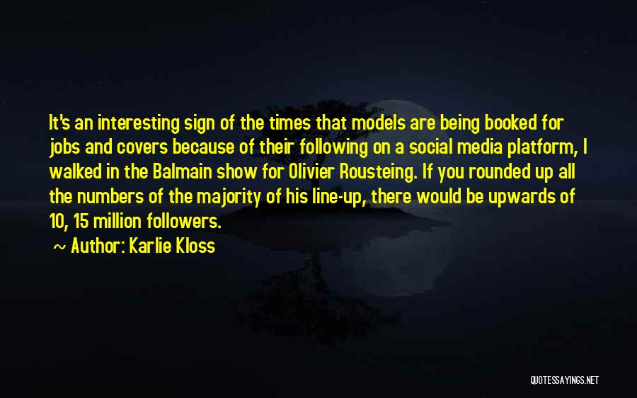 Sign Of The Times Quotes By Karlie Kloss