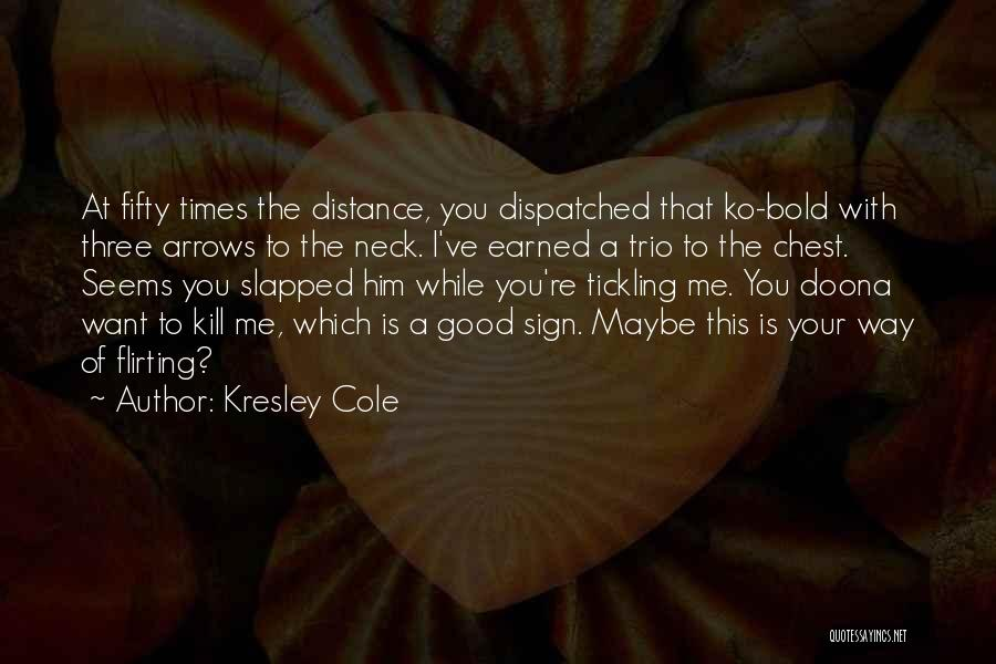 Sign Of The Times Quotes By Kresley Cole