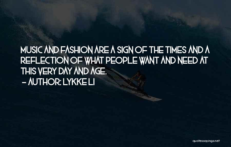 Sign Of The Times Quotes By Lykke Li