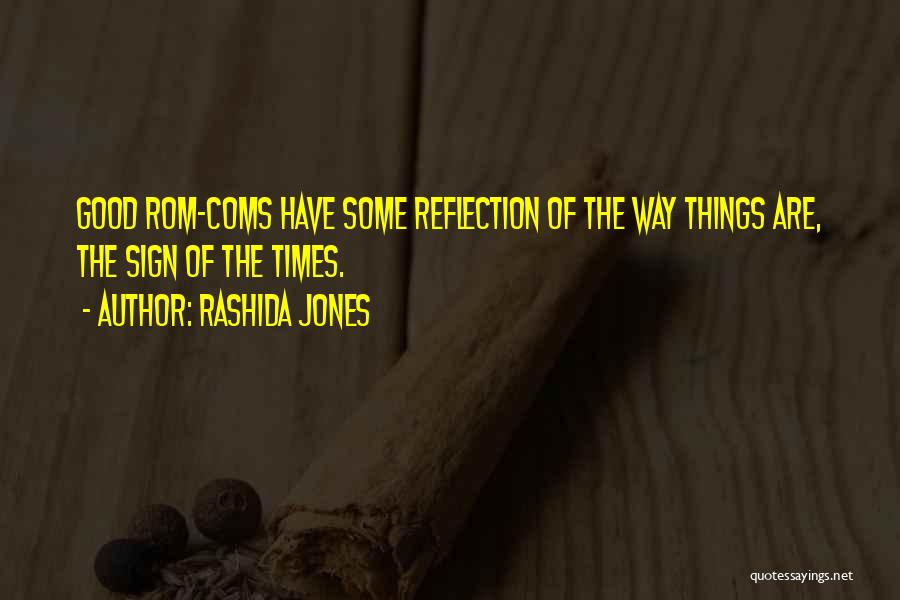 Sign Of The Times Quotes By Rashida Jones
