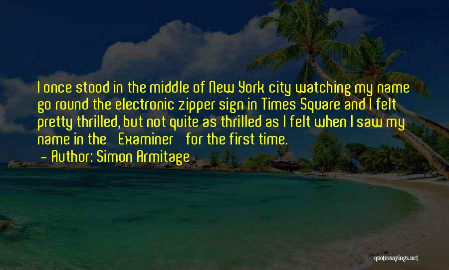 Sign Of The Times Quotes By Simon Armitage