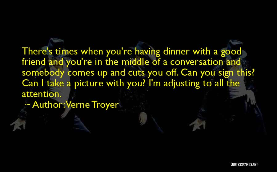 Sign Of The Times Quotes By Verne Troyer