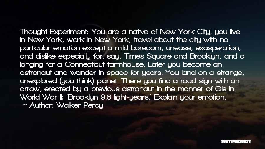 Sign Of The Times Quotes By Walker Percy