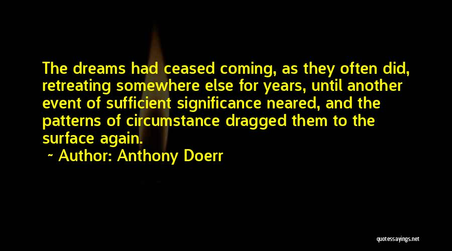 Significance Quotes By Anthony Doerr