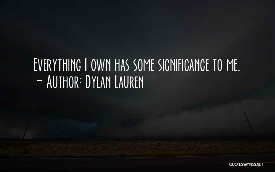 Significance Quotes By Dylan Lauren