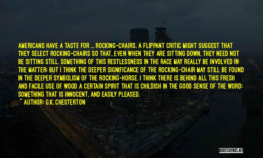 Significance Quotes By G.K. Chesterton