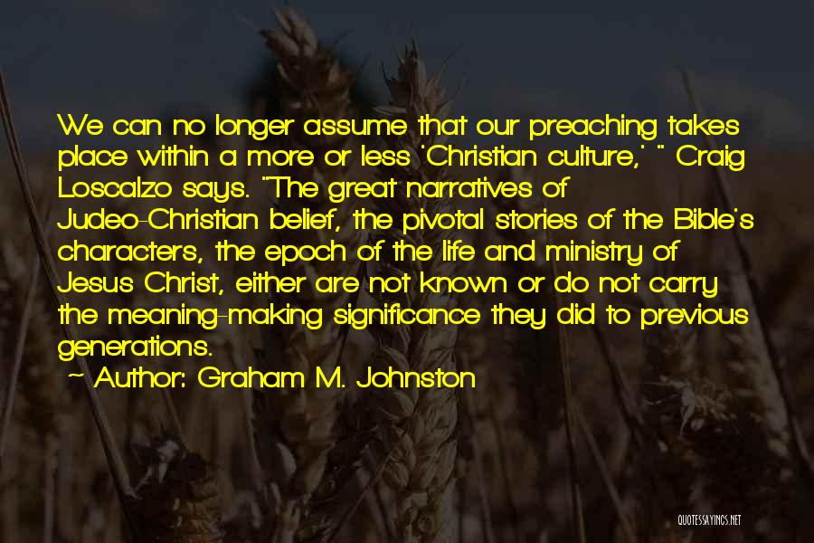 Significance Quotes By Graham M. Johnston