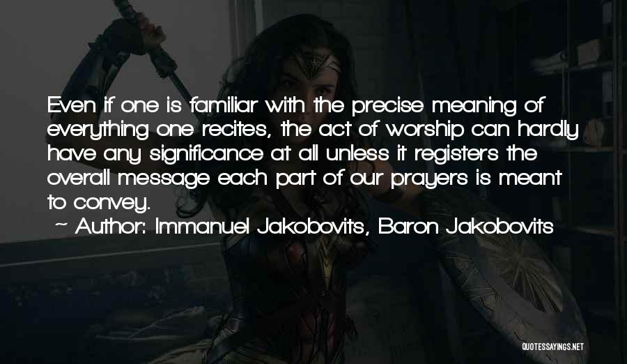 Significance Quotes By Immanuel Jakobovits, Baron Jakobovits