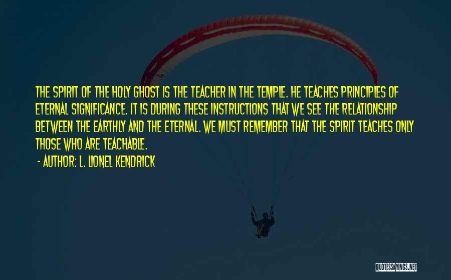 Significance Quotes By L. Lionel Kendrick