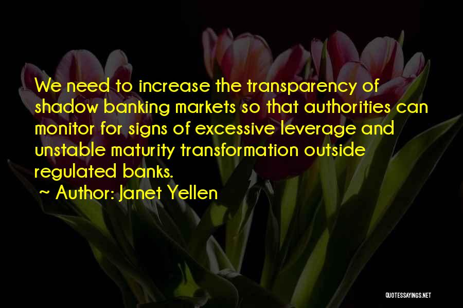 Signs Of Maturity Quotes By Janet Yellen