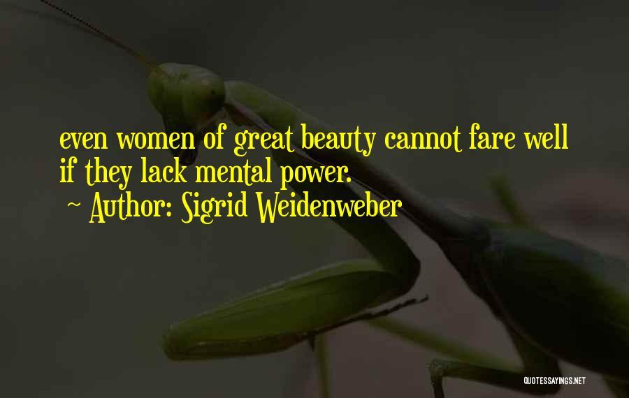 Sigrid Weidenweber Quotes 1211199