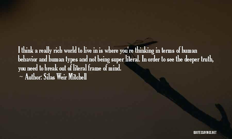 Silas Weir Mitchell Quotes 1134372