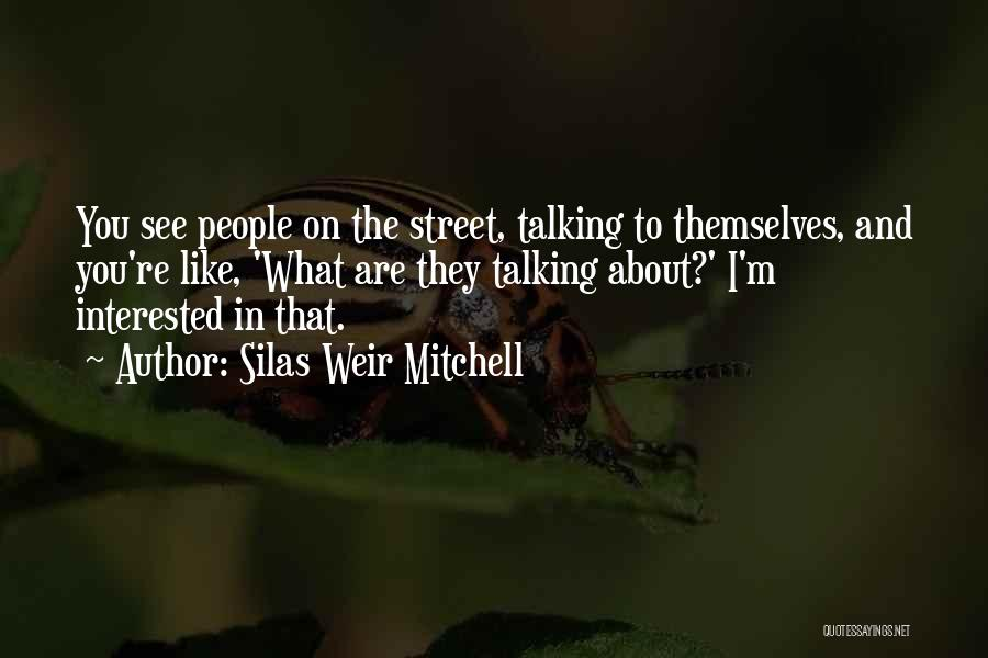 Silas Weir Mitchell Quotes 1348336