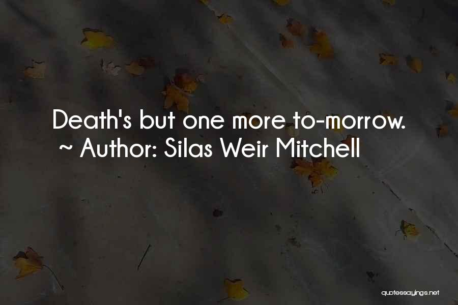 Silas Weir Mitchell Quotes 1594258
