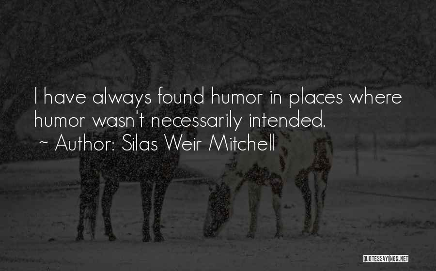 Silas Weir Mitchell Quotes 212498