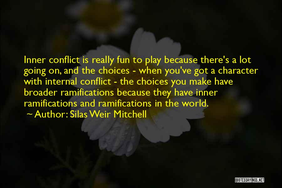 Silas Weir Mitchell Quotes 2185379