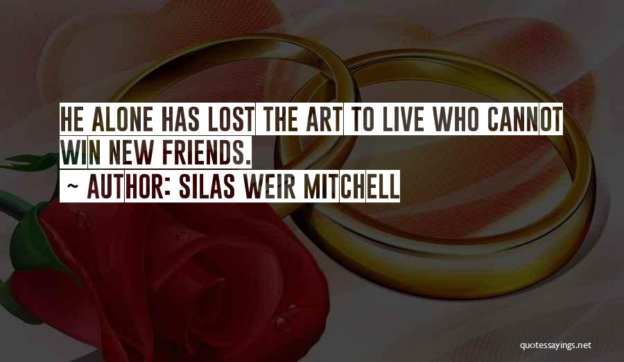 Silas Weir Mitchell Quotes 375606