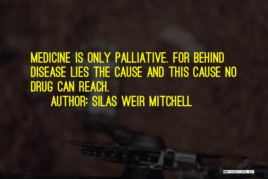 Silas Weir Mitchell Quotes 723655