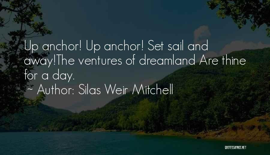 Silas Weir Mitchell Quotes 748896