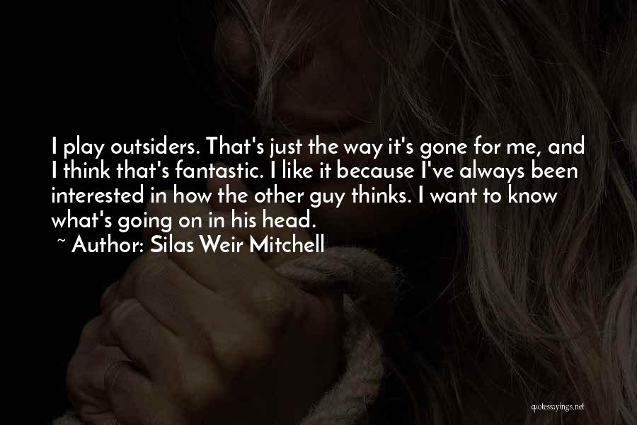Silas Weir Mitchell Quotes 755924