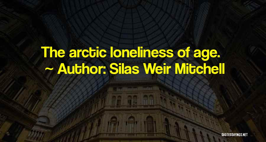 Silas Weir Mitchell Quotes 762529