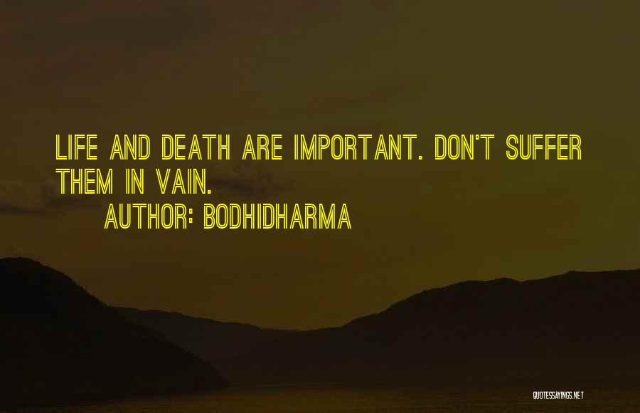 Silence Is The Loudest Quotes By Bodhidharma
