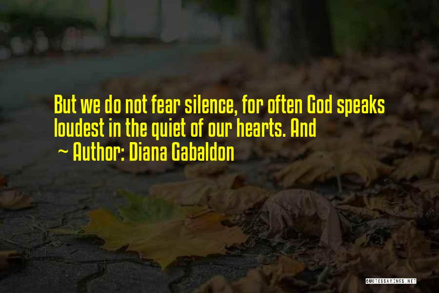 Silence Is The Loudest Quotes By Diana Gabaldon