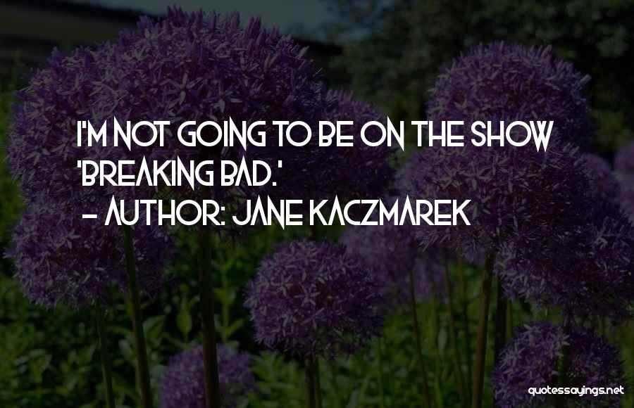 Silence Is The Loudest Quotes By Jane Kaczmarek