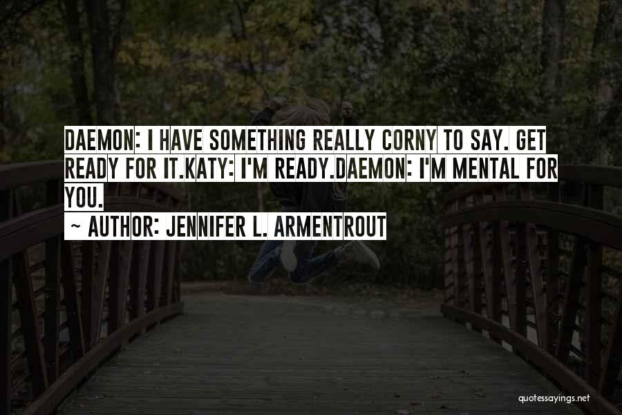 Silence Is The Loudest Quotes By Jennifer L. Armentrout