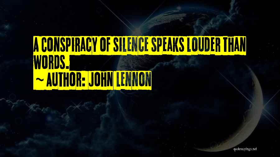 Silence Louder Than Words Quotes By John Lennon