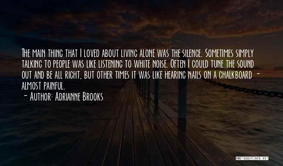 Silence Painful Quotes By Adrianne Brooks