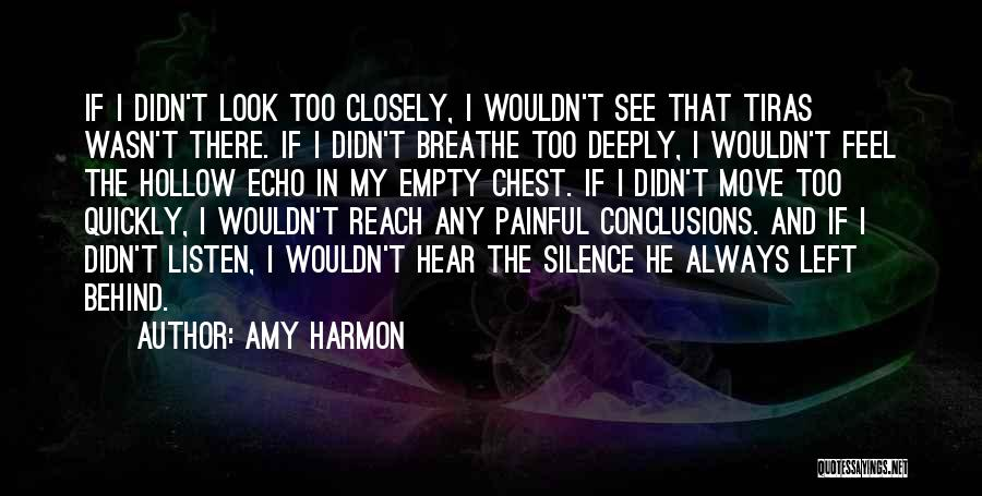 Silence Painful Quotes By Amy Harmon