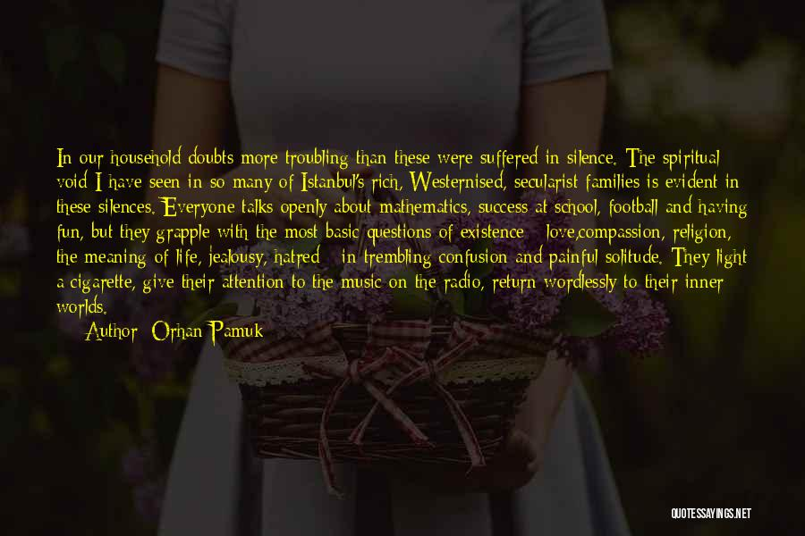 Silence Painful Quotes By Orhan Pamuk
