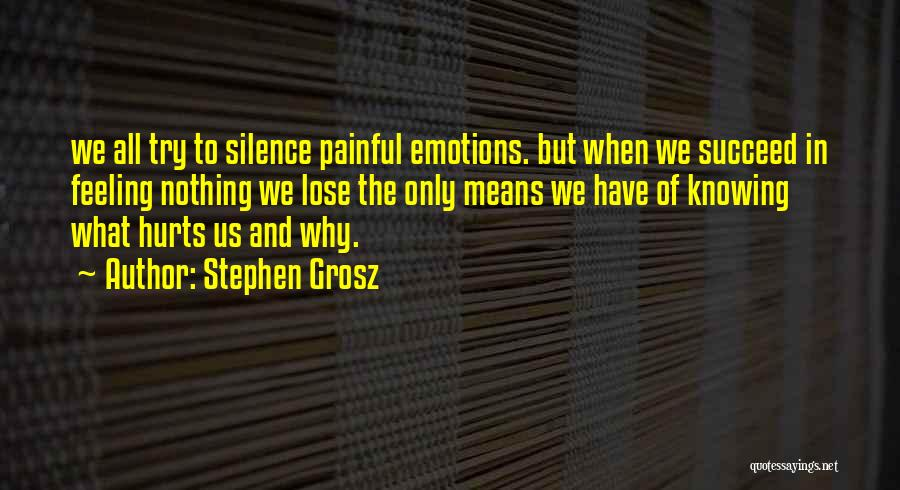 Silence Painful Quotes By Stephen Grosz
