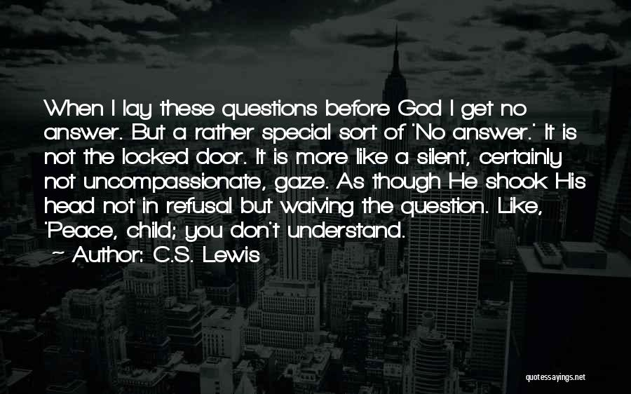 Silent Is The Best Answer Quotes By C.S. Lewis