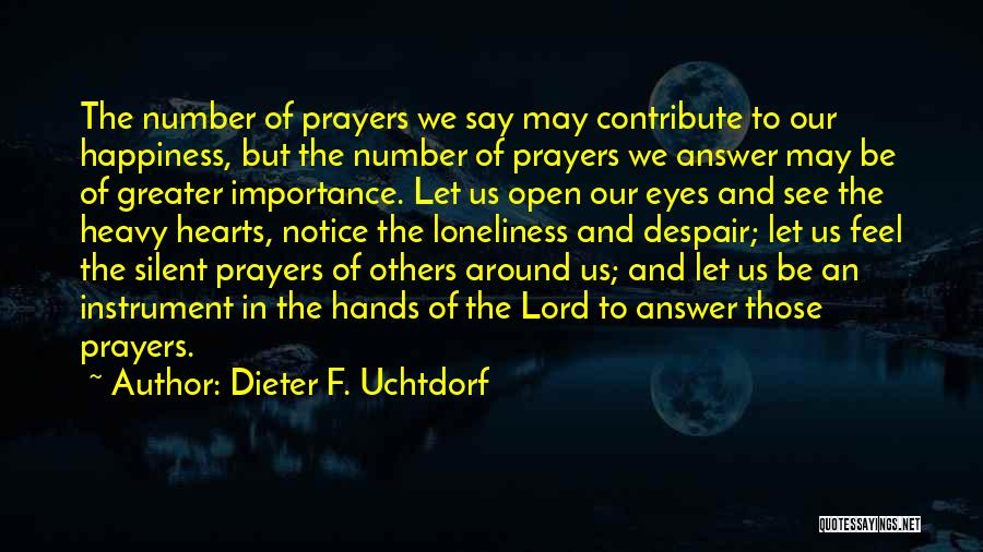 Silent Is The Best Answer Quotes By Dieter F. Uchtdorf
