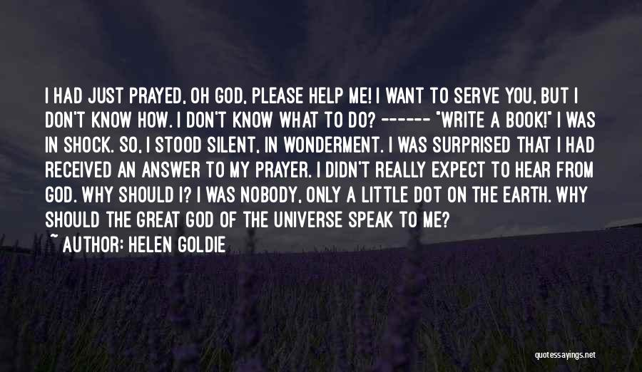 Silent Is The Best Answer Quotes By Helen Goldie