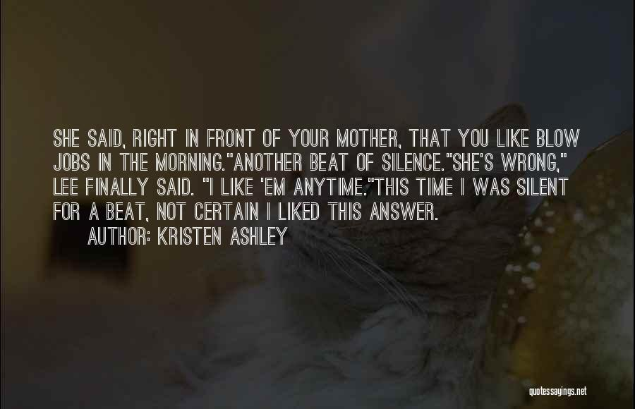 Silent Is The Best Answer Quotes By Kristen Ashley