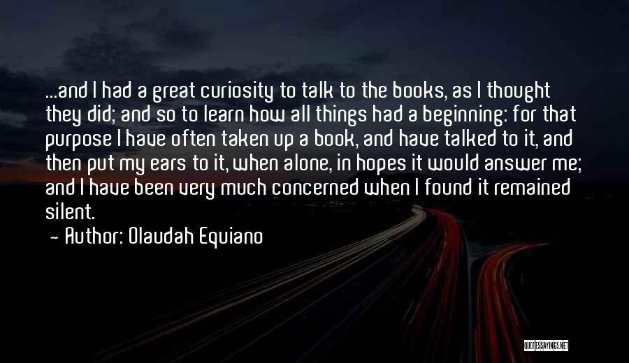 Silent Is The Best Answer Quotes By Olaudah Equiano