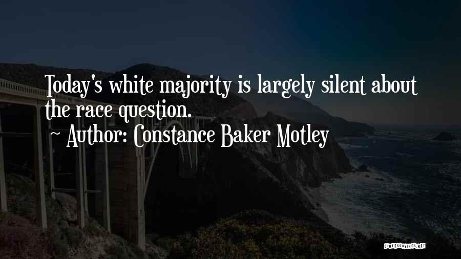 Silent Majority Quotes By Constance Baker Motley
