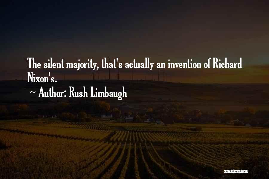 Silent Majority Quotes By Rush Limbaugh