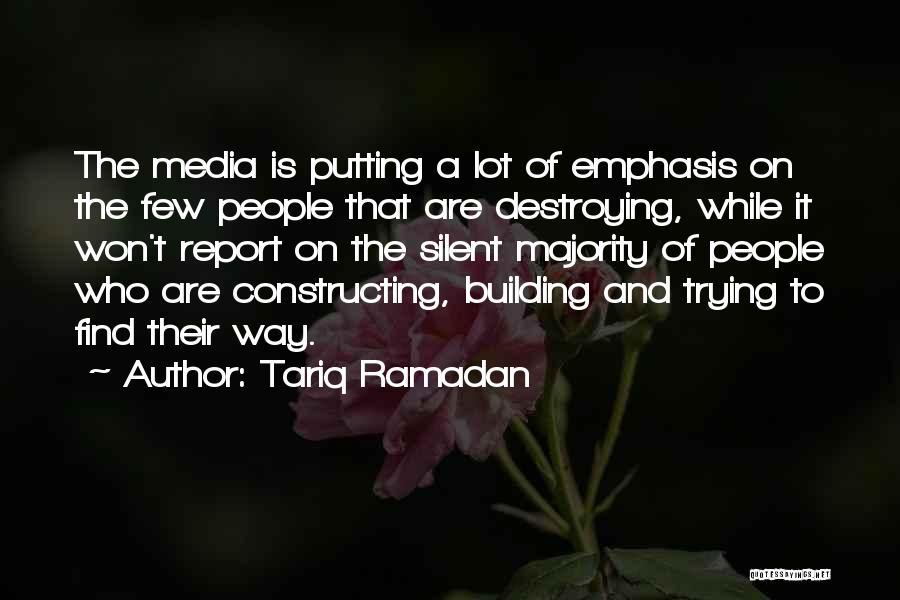 Silent Majority Quotes By Tariq Ramadan